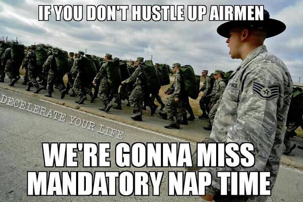 Air Force basic training nap time funny military memes?itok=IN_tKn8z the 13 funniest military memes of the week 2 24 16 military com